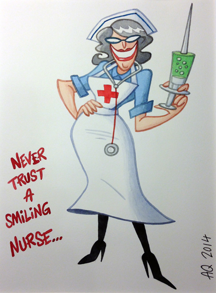 never trust a smiling nurse